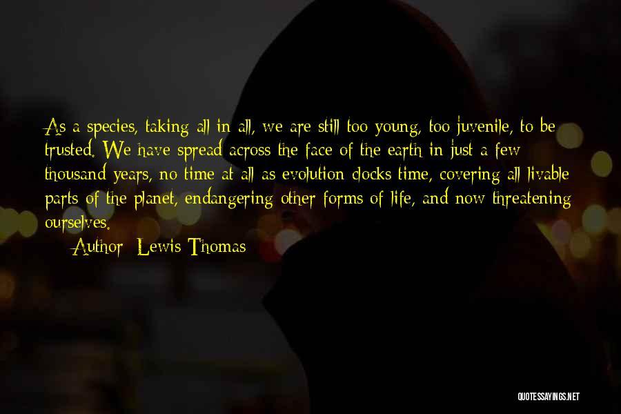 Lewis Thomas Quotes 2238614