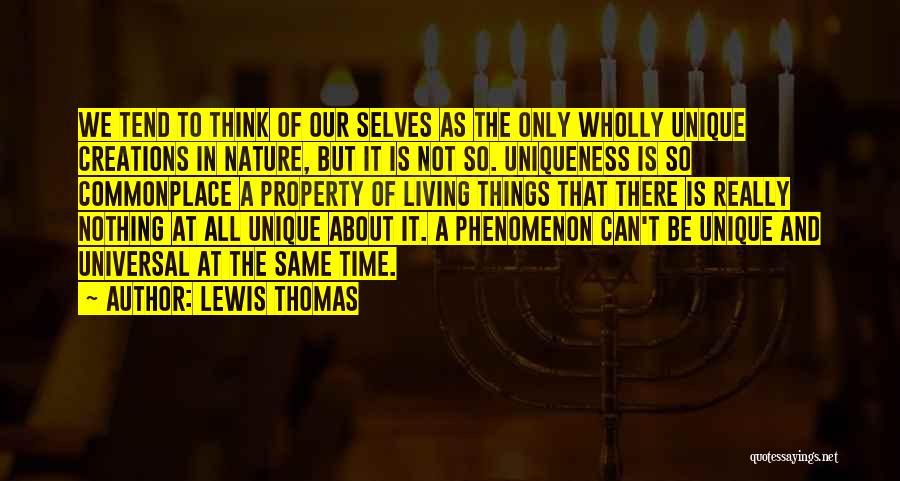Lewis Thomas Quotes 306750