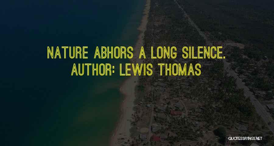 Lewis Thomas Quotes 320146