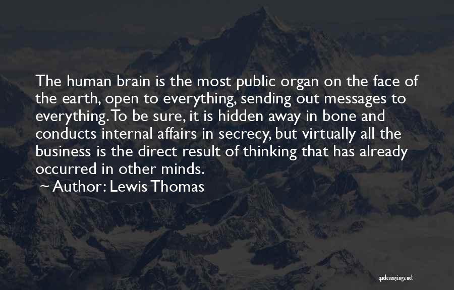 Lewis Thomas Quotes 487465