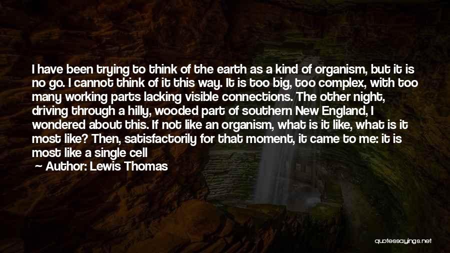 Lewis Thomas Quotes 492119