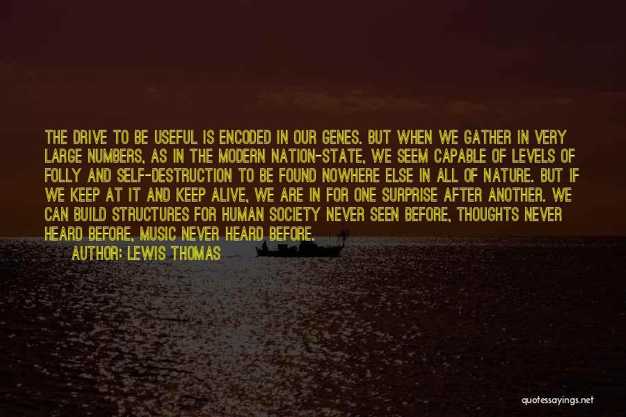 Lewis Thomas Quotes 961072