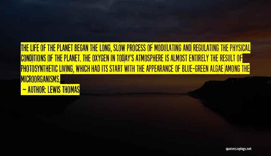 Lewis Thomas Quotes 997198