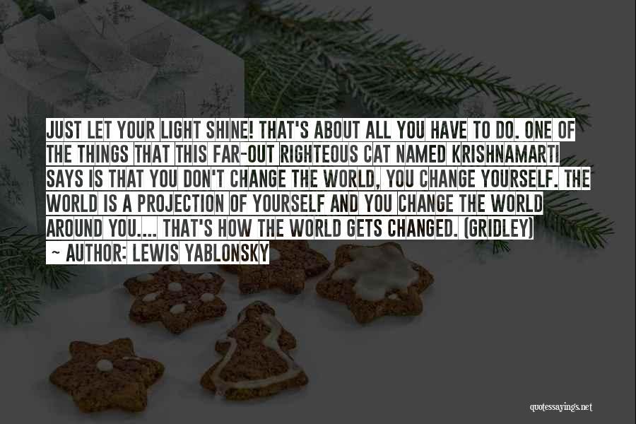 Lewis Yablonsky Quotes 989368