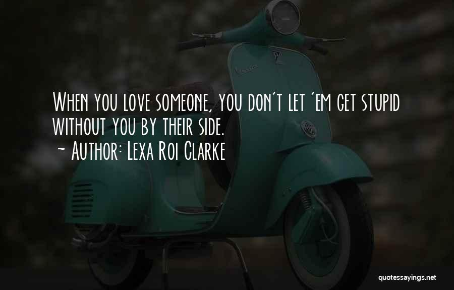 Lexa Roi Clarke Quotes 1948314