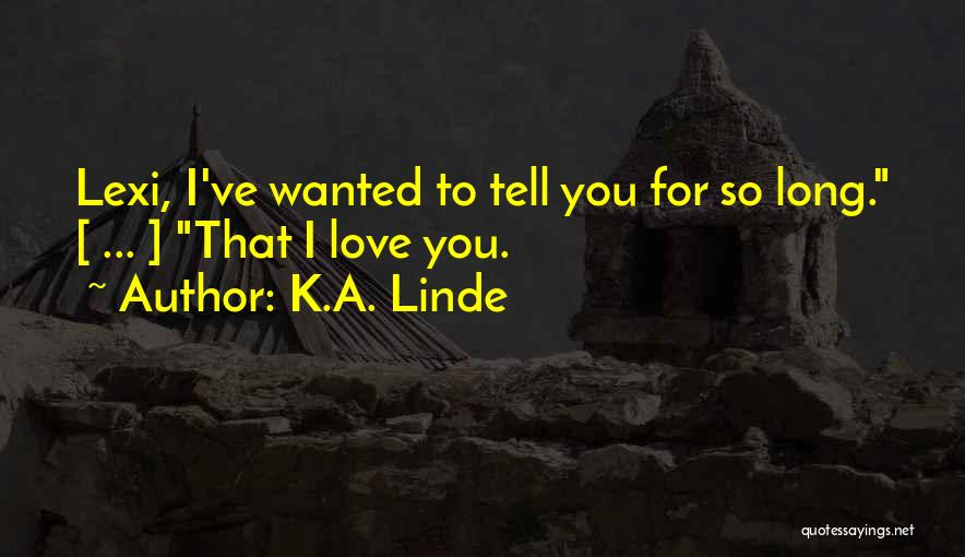 Lexi Quotes By K.A. Linde