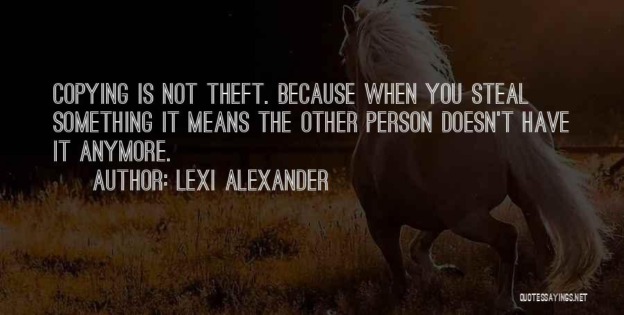 Lexi Quotes By Lexi Alexander