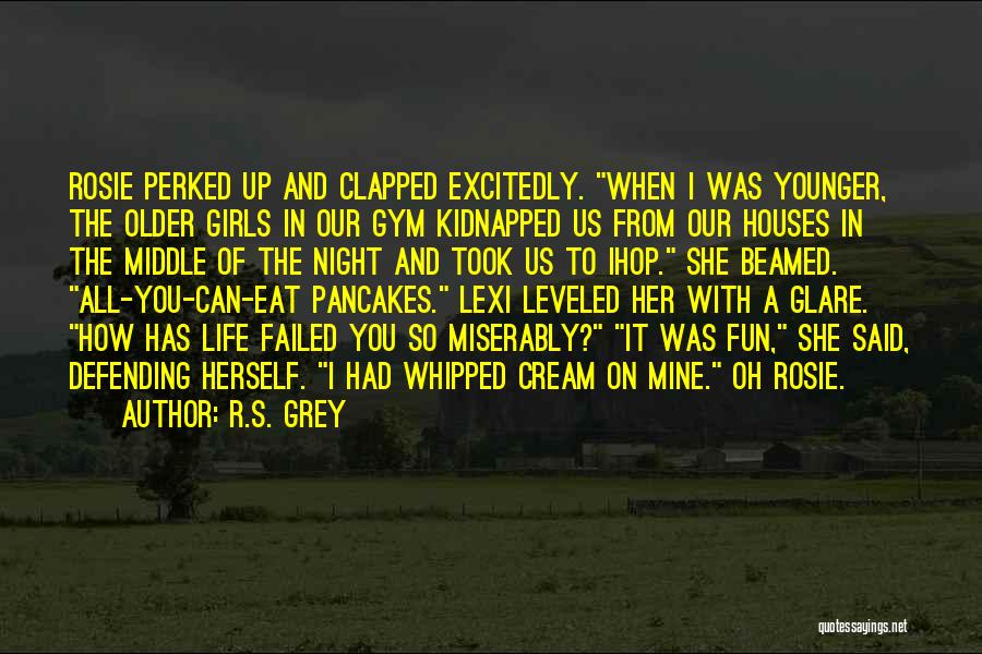 Lexi Quotes By R.S. Grey