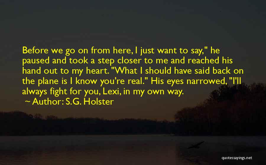 Lexi Quotes By S.G. Holster