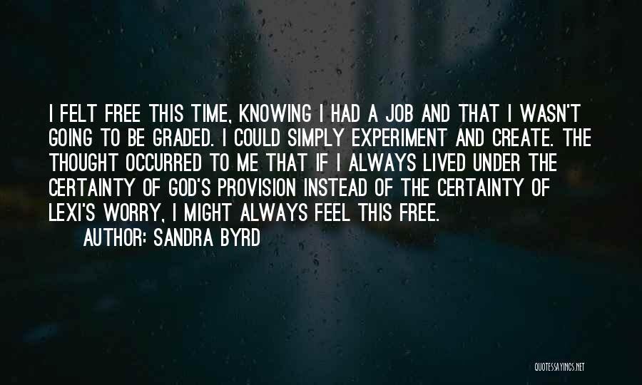 Lexi Quotes By Sandra Byrd