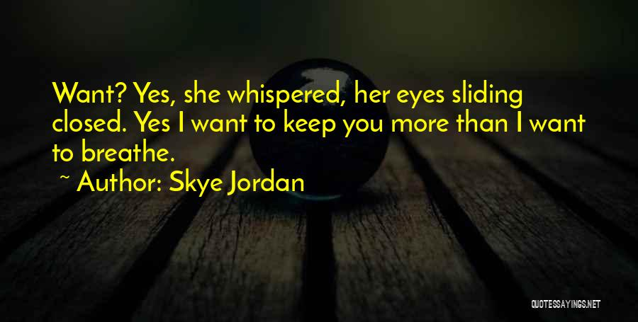Lexi Quotes By Skye Jordan