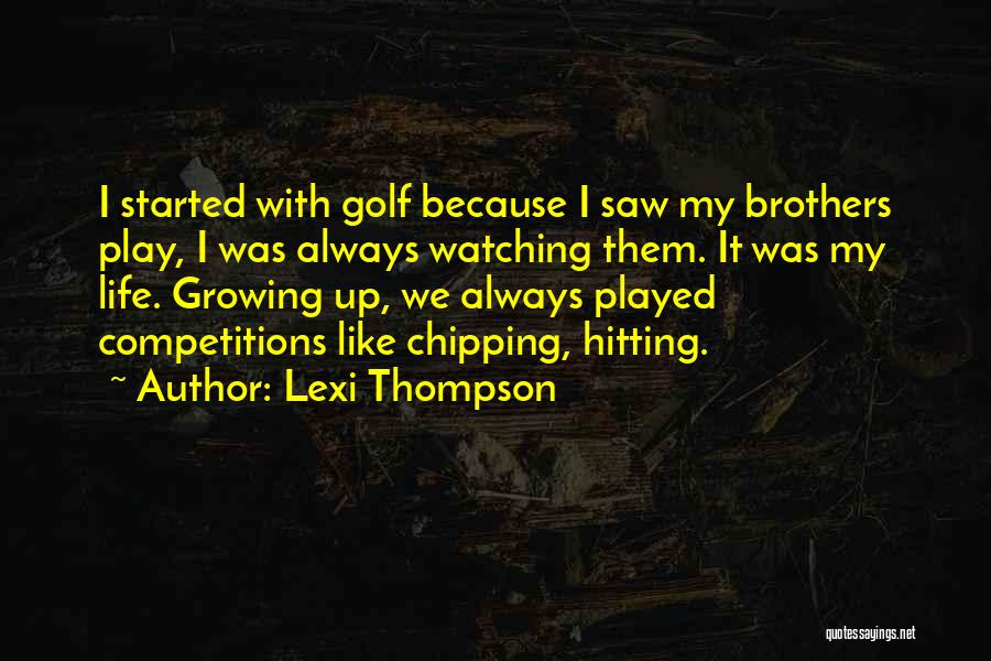 Lexi Thompson Quotes 1957632