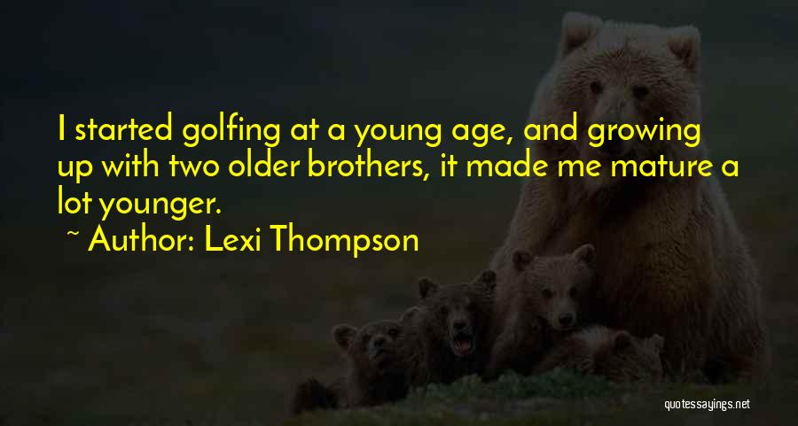 Lexi Thompson Quotes 2109126