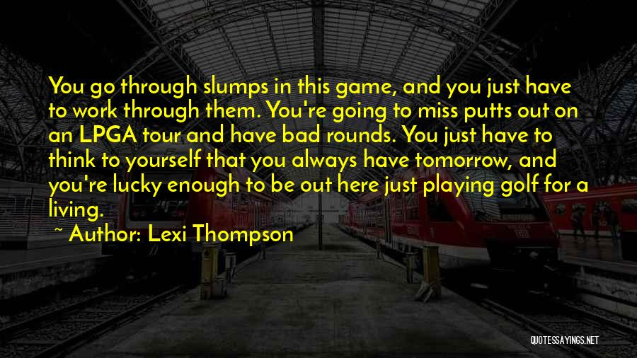 Lexi Thompson Quotes 839784