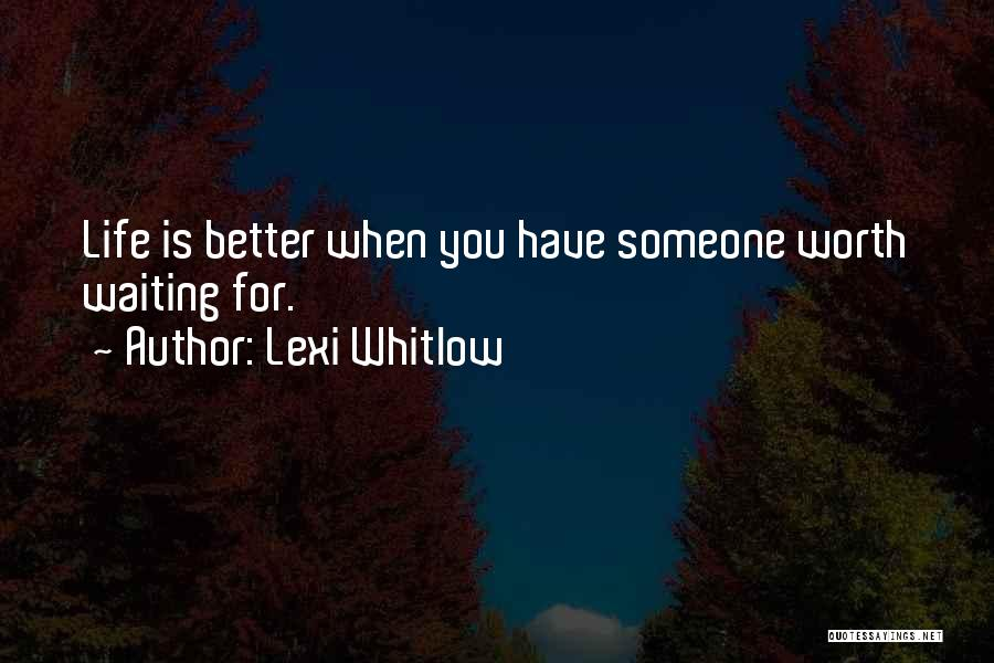 Lexi Whitlow Quotes 410916