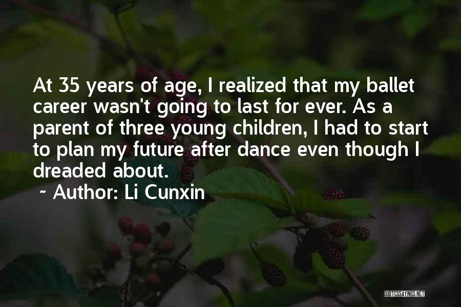 Li Cunxin Quotes 663776