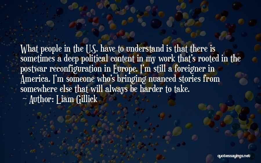 Liam Gillick Quotes 1225653
