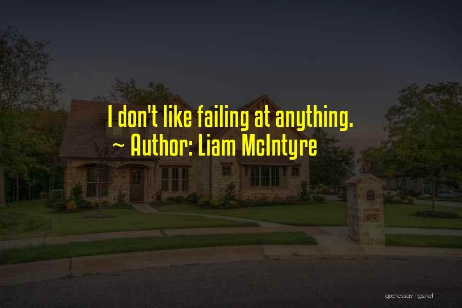 Liam McIntyre Quotes 490905