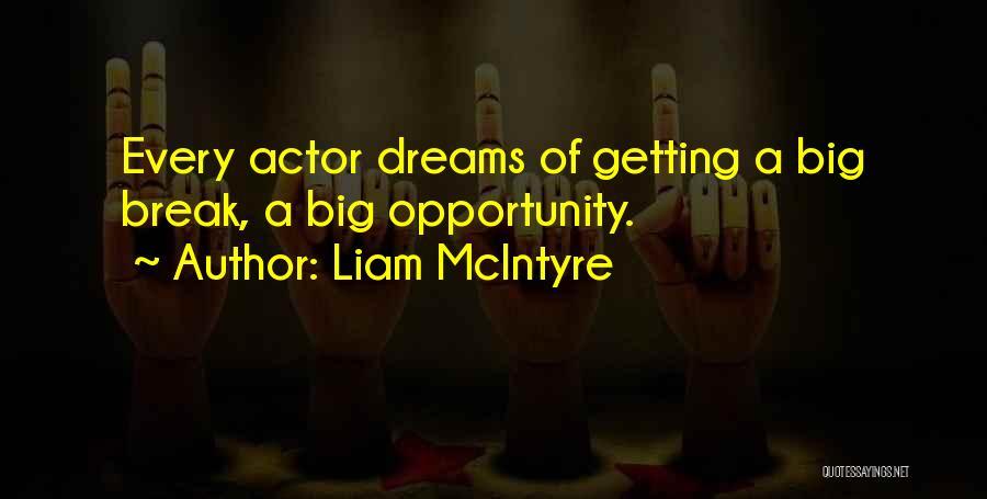 Liam McIntyre Quotes 545363