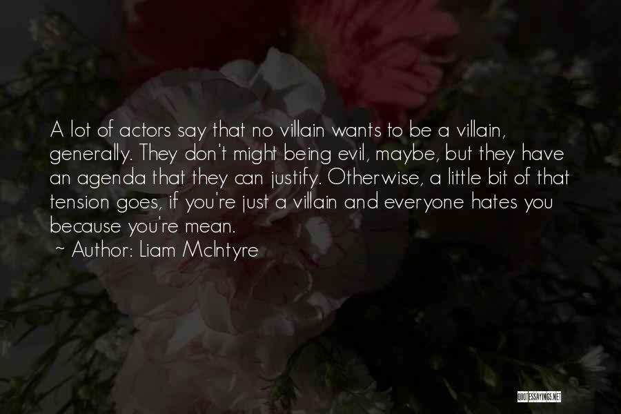 Liam McIntyre Quotes 903380