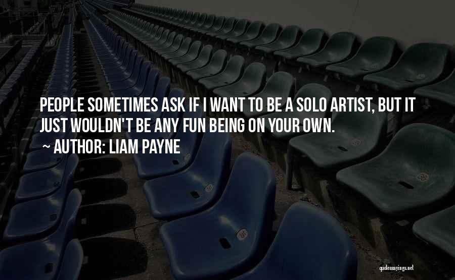 Liam Payne Quotes 1011219