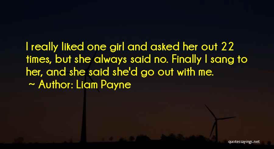 Liam Payne Quotes 1125534