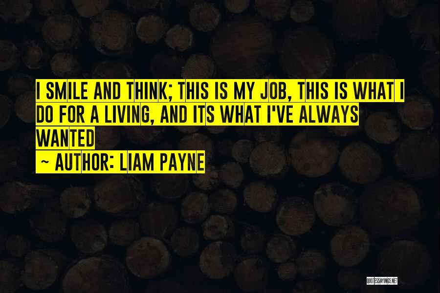 Liam Payne Quotes 1179214