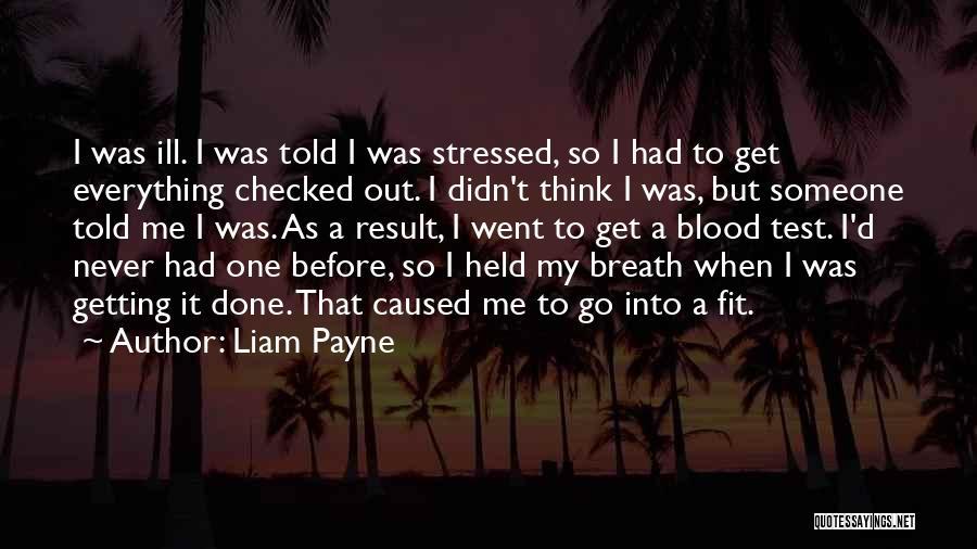 Liam Payne Quotes 1229689