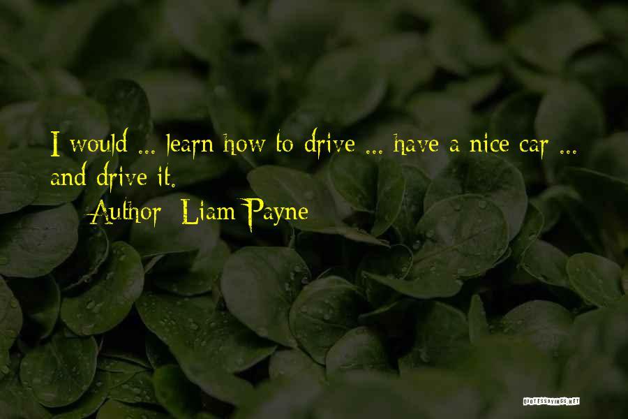 Liam Payne Quotes 1365160