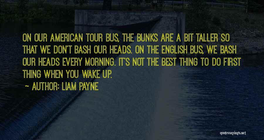 Liam Payne Quotes 1462526