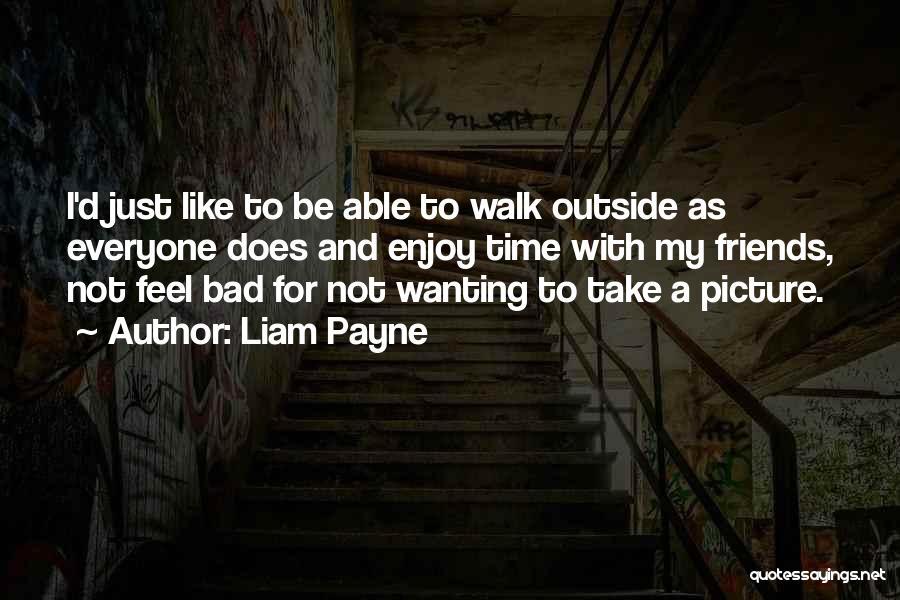 Liam Payne Quotes 1537965