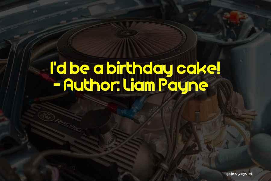 Liam Payne Quotes 1819002