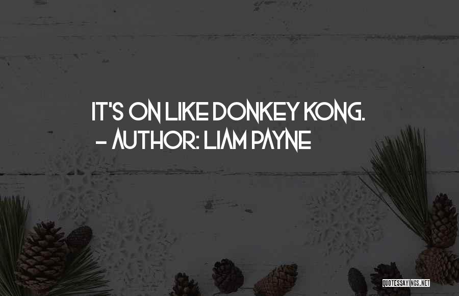 Liam Payne Quotes 1890691