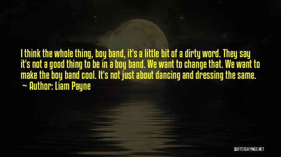 Liam Payne Quotes 1976078