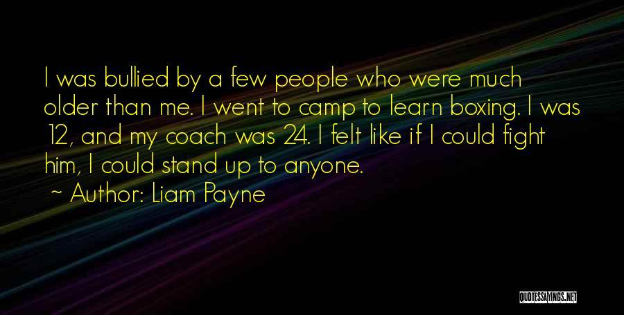 Liam Payne Quotes 1995804