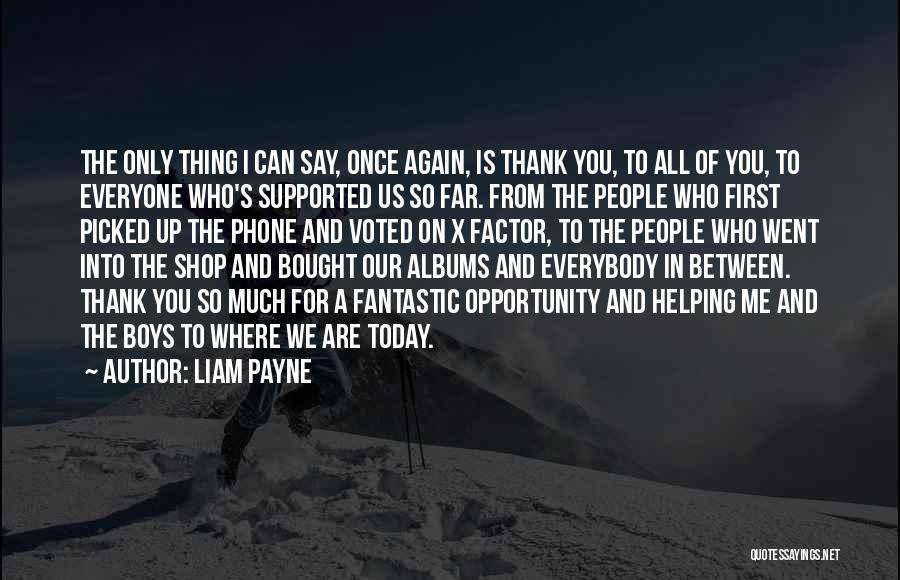 Liam Payne Quotes 2208709