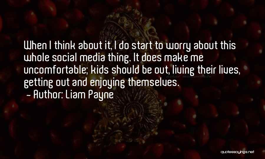Liam Payne Quotes 896563