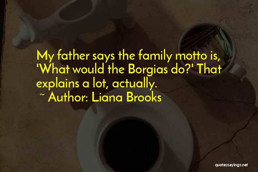 Liana Brooks Quotes 2209259