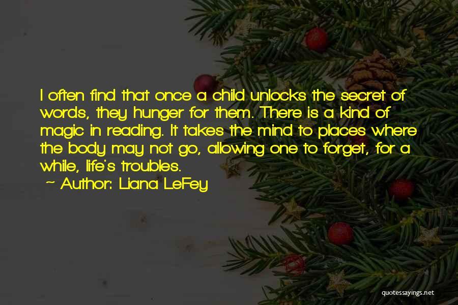 Liana LeFey Quotes 1945817