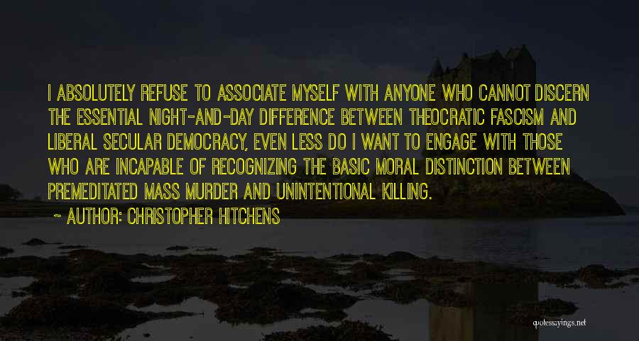 Liberal Fascism Quotes By Christopher Hitchens