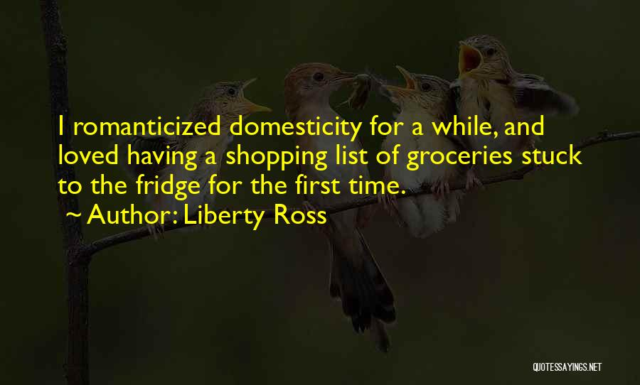 Liberty Ross Quotes 1864487