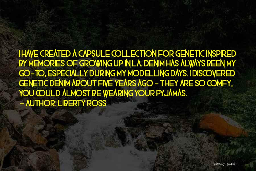 Liberty Ross Quotes 1996431