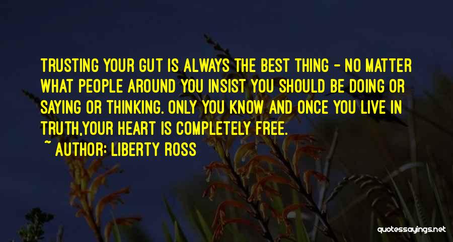 Liberty Ross Quotes 359915