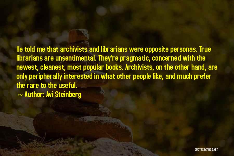 Librarians Quotes By Avi Steinberg