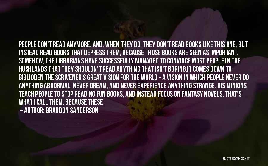 Librarians Quotes By Brandon Sanderson