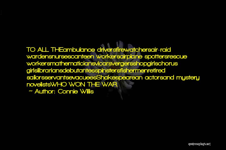 Librarians Quotes By Connie Willis