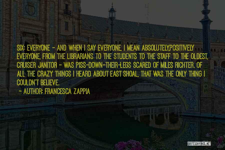 Librarians Quotes By Francesca Zappia