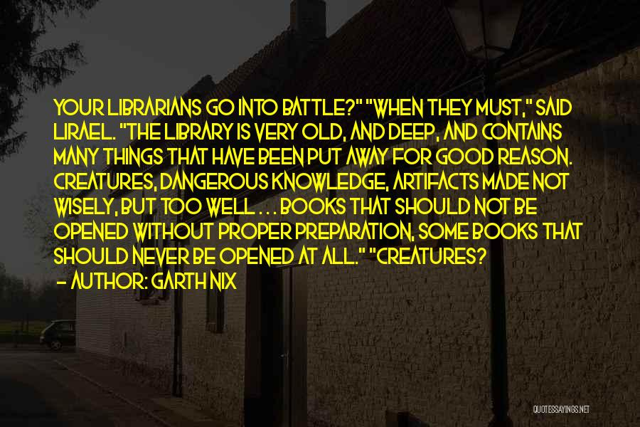 Librarians Quotes By Garth Nix