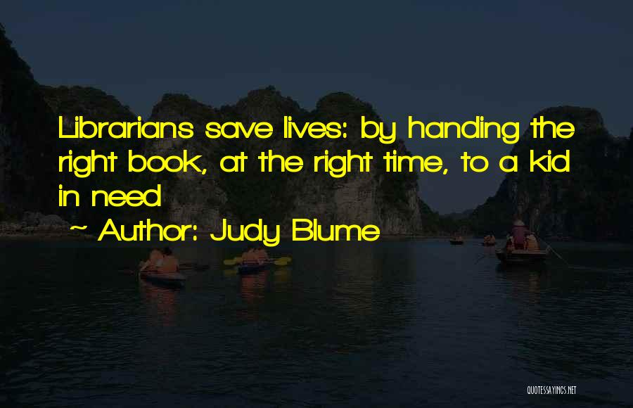 Librarians Quotes By Judy Blume