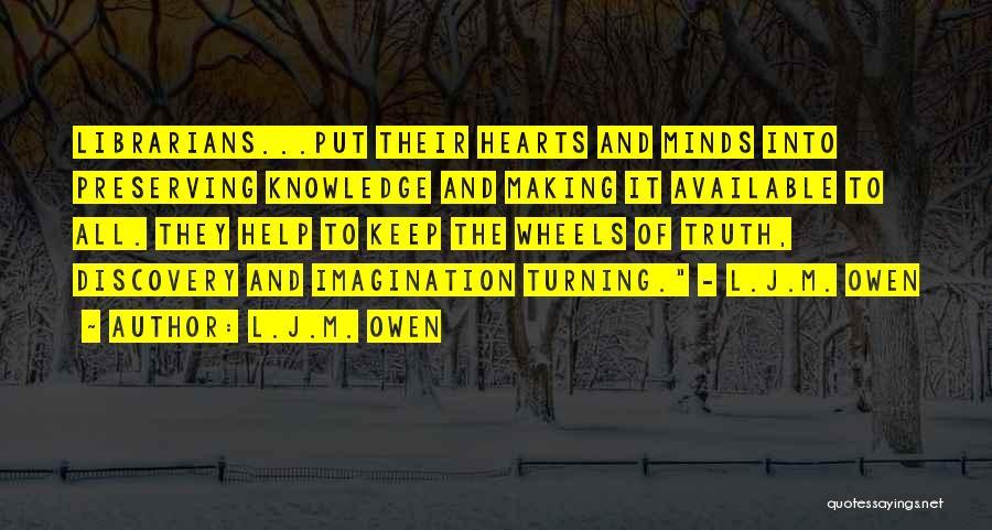 Librarians Quotes By L.J.M. Owen